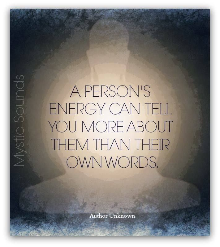A person's energy....