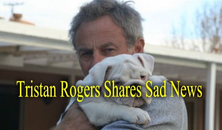 The Young and the Restless and General Hospital star Tristan Rogers who plays ColinAtkinson on Y&R and Robert Scorpio on GH took to twitter today to share very sad news with his fans.Tristan lost his beloved mother today! My wonderful, adorable mother has passed away. I shall miss her so much