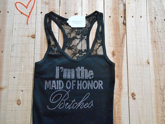Just for Lindsey! I'm The Maid of Honor Bitches Tank Top. Bachelorette Party Tank Tops. I'm A Bridesmaid Bitches Tank Top. Bachelorette Party Shirt. on Etsy, $17.00