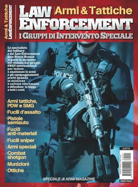 Armi Magazine - Armi & Tattiche Law Enfrocement - I Gruppi di Intervento Speciale 2016