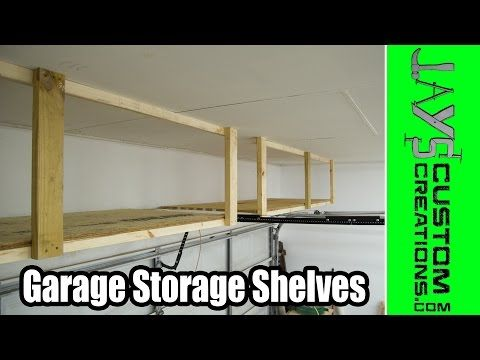 Adding Storage Above The Garage Door | Jays Custom Creations- full tutorial