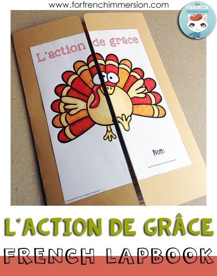 "French Thanksgiving Interactive Lapbook - fun and engaging activities that will get your students to practice Thanksgiving vocabulary in addittion to saying ""thanks!"" for a list of things. The activities include: Thanksgiving Day sequencing writing, writing what students have learned about pilgrims and native Americans, deciding what will be on their Thanksgiving plate, and more! ""Lapbook"" pour l'Action de Grâce (en français)"
