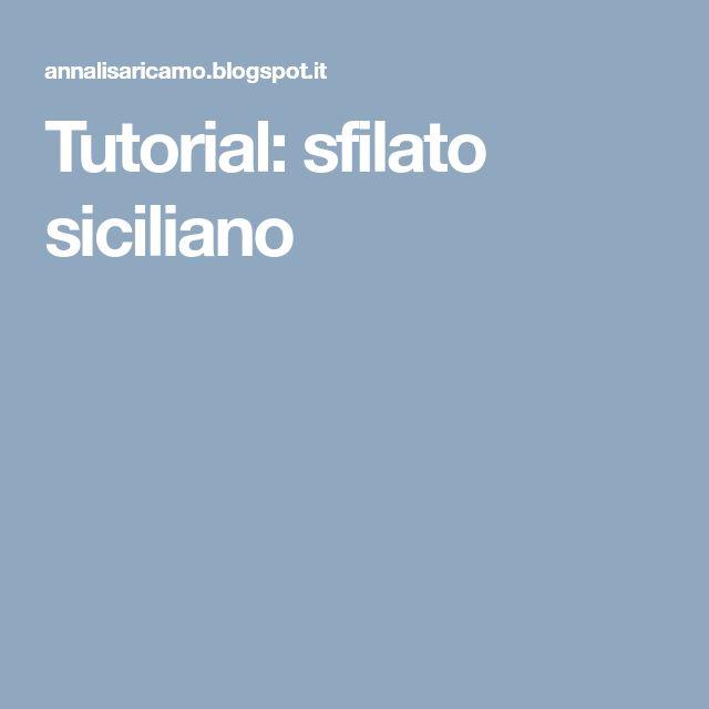 Tutorial: sfilato siciliano