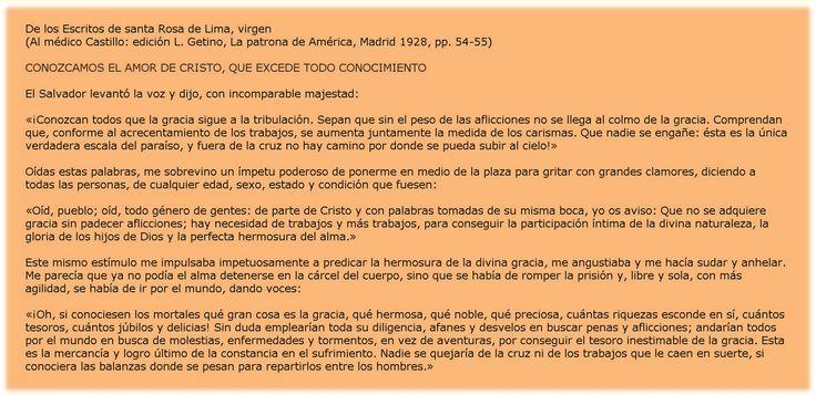 #OFICIOdeLECTURAS #LiturgiaDeLasHoras #LectioDivina 30 de Agosto Martes de la XXII semana del tiempo ordinario TIEMPO ORDINARIO Del Común de vírgenes. SANTA ROSA DE LIMA, virgen, Patrona de América Latina (FIESTA). http://www.liturgiadelashoras.com.ar/sync/2016/ago/30/1/oficio.htm  Nació en Lima (Perú) el año 1586; cuando vivía en su casa se dedicó ya a una vida de piedad y de virtud, y cuando vistió el hábito de la tercera Orden de santo Domingo hizo grandes progresos en el camino de la p
