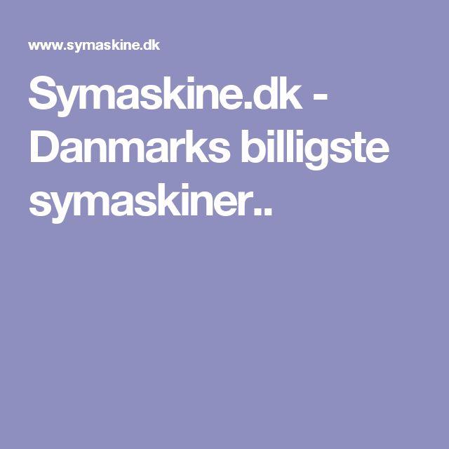 Symaskine.dk - Danmarks billigste symaskiner..