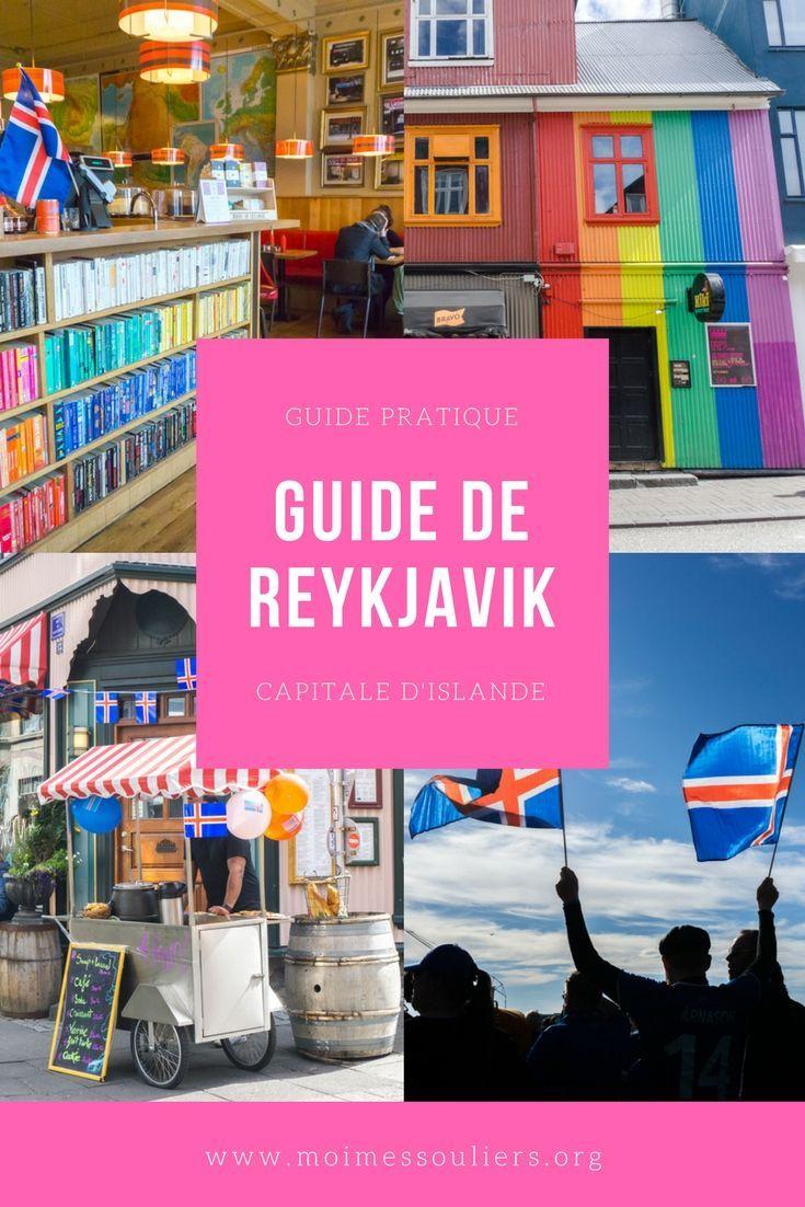 Petit Guide De Reykjavik Islande Reykjavik Island Reise Reykjavik Island
