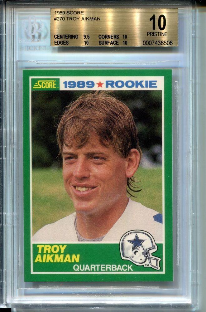 1989 Score Football 270 Troy Aikman Rookie Card Rc Bgs 10 Pristine