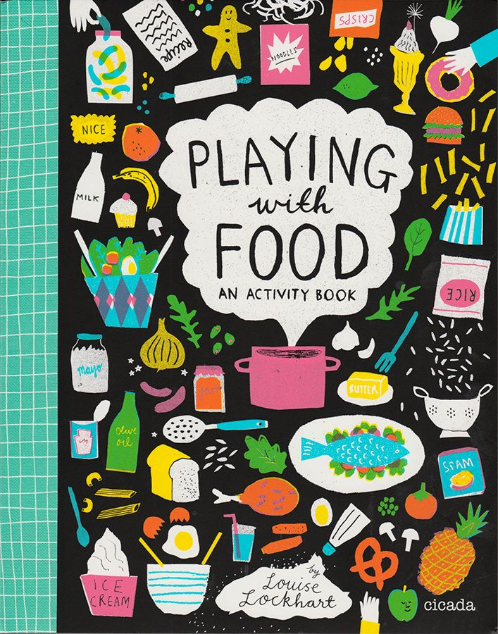 Playing With Food - Louise Lockhart | Illustration | Design | The Printed Peanut