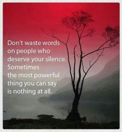 Why satisfy them with your reaction! The deserve silence