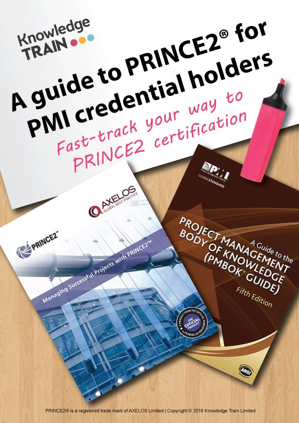 As a PMI credential holder, learn how to fast-track your way to PRINCE2 certification with this free guide!