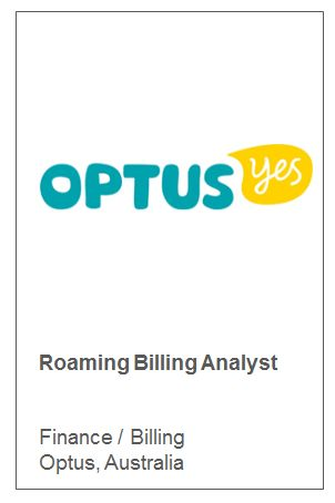 Roaming Billing Analyst   Finance / Billing  Optus, Australia