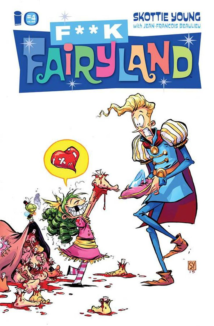 I Hate Fairyland #4 Cover B Variant Skottie Young F*ck Fairyland Cover