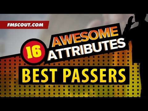 Awesome Attributes: Best Passers on Football Manager 2016 - YouTube