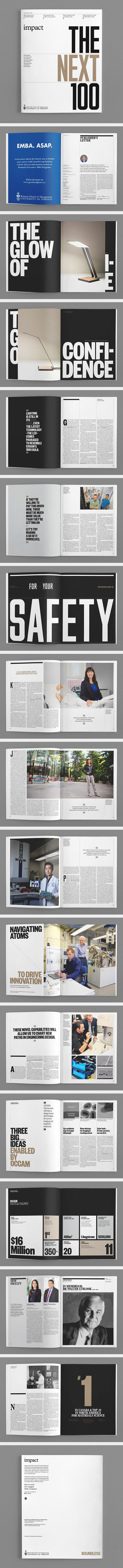 This magazine uses a three column magazine for the most part. I like how some images take up to 5 columns but living enough space in the bottom to fill it with information. One think I find unnecessary is the design elements in the gutters; I think they would look better empty rather than with the lines. AR