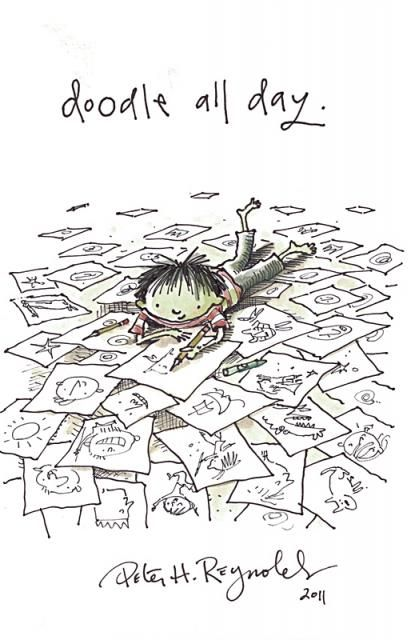 """""""Doodle All Day"""" by Peter H. Reynolds, http://www.peterhreynolds.com so my daughter!"""