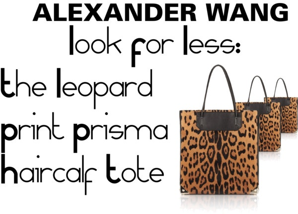 Titolo Alexander wang Look For Less   #bag #whattowear #fashion #aloserlikeme #fashionideas #inspiration #fashioninspiration #fashion #blogger #fashionblogger #itbag #lookforless #thelookforless #alexanderwang #wang #alexander #tote #animalier #leopard #tote