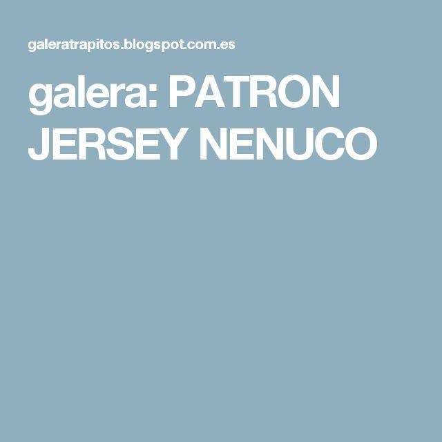 galera: PATRON JERSEY NENUCO
