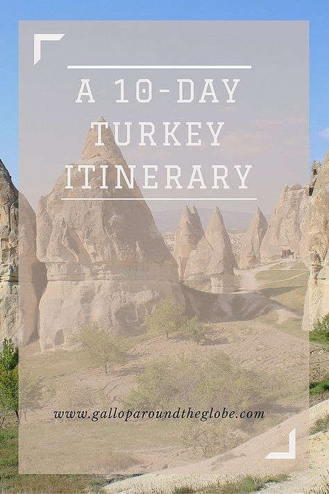A 10-day Turkey Itinerary: Istanbul, Pamukkale, and Cappadocia –
