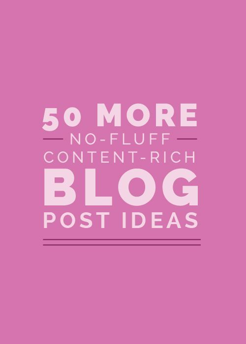 Running out of blog post ideas? Sharing 50 new no-fluff, content-rich topics on the blog! http://www.elleandcompanydesign.com/blog/50-morehttp://www.elleandcompanydesign.com/blog/50-more