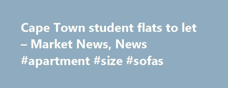 Cape Town student flats to let – Market News, News #apartment #size #sofas http://apartment.remmont.com/cape-town-student-flats-to-let-market-news-news-apartment-size-sofas/  #flats to let # Cape Town student flats to let An upmarket student housing development in Rosebank. Cape Town was recently completed providing much needed additional accommodation for students in the area. The development received funding of R25m from Nedbank Corporate Property Finance and although predominantly aimed…