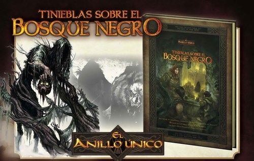 EL ANILLO UNICO - TINIEBLAS SOBRE EL BOSQUE NEGRO