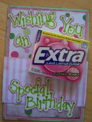 Good idea for middle school student's birthday. None of them want a pencil, but gum is right up their ally.