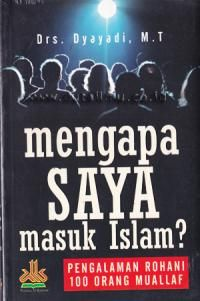 Mengapa Saya Masuk Islam? - Toko Buku Online Murah & Lengkap, Support Penerbit Buku Indonesia - Selamanya Diskon!