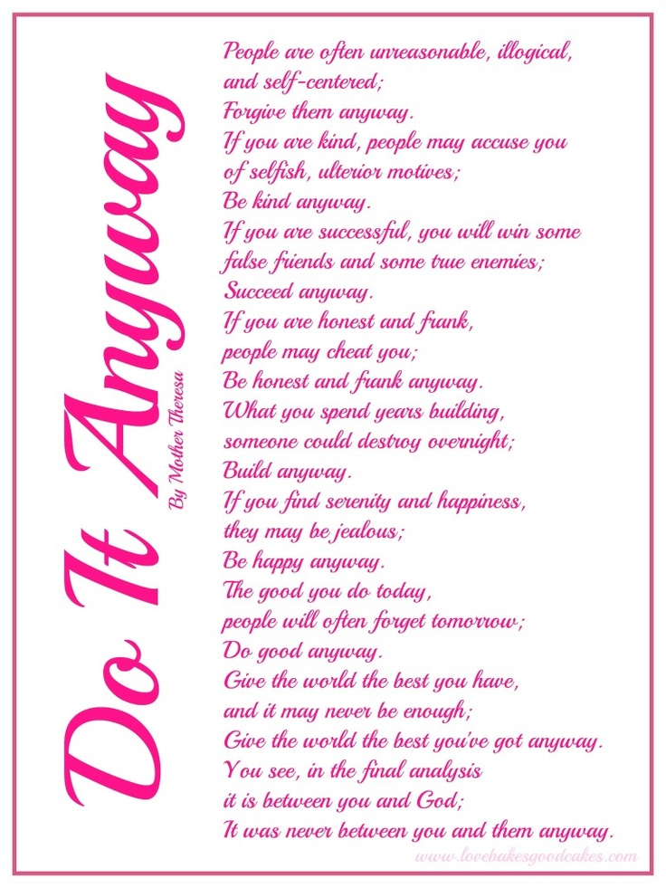 Do It Anyway Printable (8x10) Would be nice to have framed on a wall somewhere. Nursery?  Family Room?