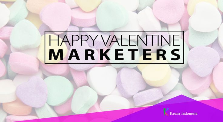 #HappyValentinesDay for #Marketers #DigitalMarketingIndonesia