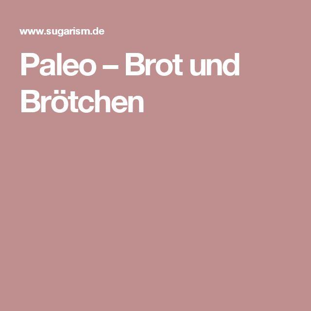 Paleo – Brot und Brötchen