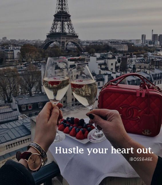 Hustle your heart out babe.