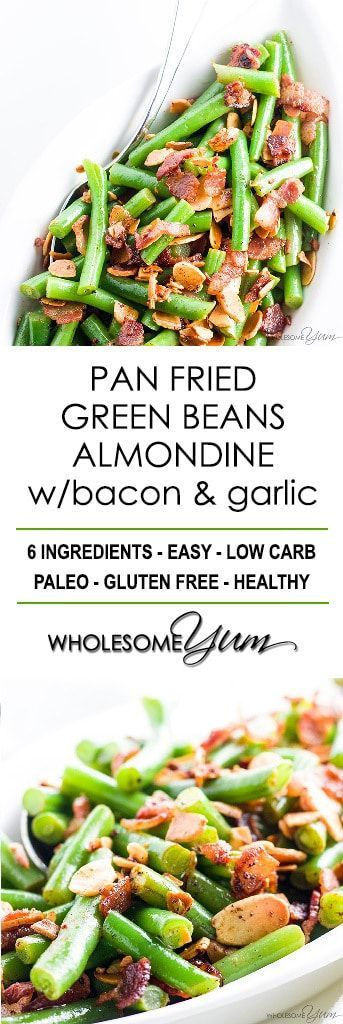 Pan Fried Green Beans Almondine Recipe with Bacon and Garlic - Want to know how to cook fresh green beans in the most delicious way ever? Try pan fried green beans almondine with bacon and garlic. Just 6 ingredients! #lowcarbrecipe #lowcarbsidedish