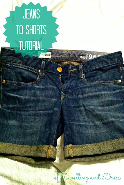 of Dwelling and Dress: Jeans to Shorts Tutorial