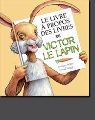 Le Livre à propos des livres de Victor le lapin est une excitante introduction au monde merveilleux des… livres, bien entendu! Informatif et captivant, il met en vedette un lapin remarquablement beau et brillant (c'est moi!) et il est très amusant, avec des rabats à rabattre, des questions à partager – et même mon petit frère agaçant.