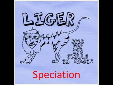 Speciation. What is a species? Biological species concept – a population or group of populations whose members have the potential to interbreed in nature.>