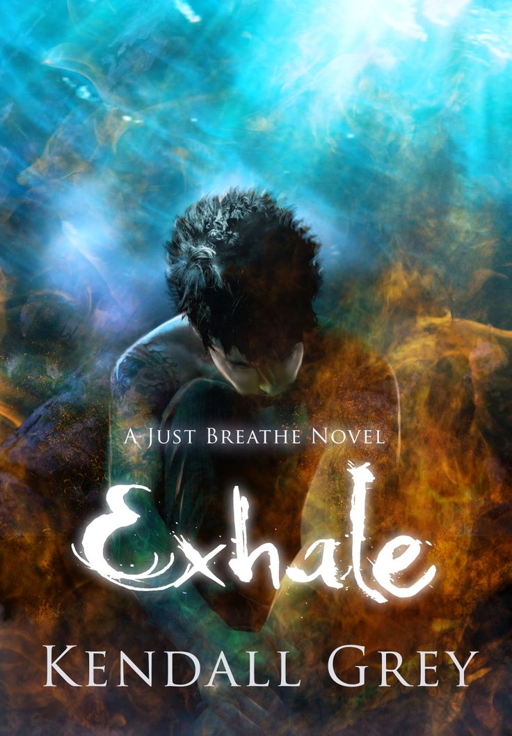 Exhale by Kendall Grey. Cover Design by Claudia Lucia McKinney.
