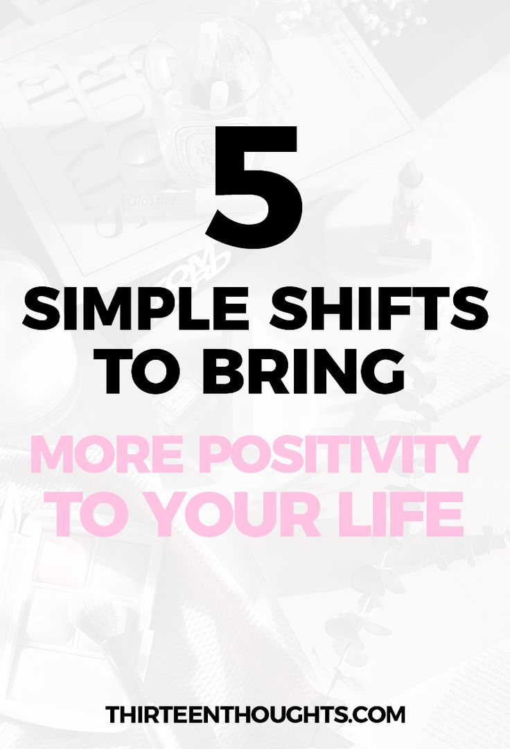 Simple Shifts to Bring More Positivity to Your Life- #happiness #mindfulness #positivity #life #love #selfcare #happylife #lifestyleblog #wellness #behappy #mindful #positivevibes #lifechange via @Paula13t
