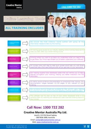 Creative mentors provide the training solution of all your Microsoft, Adobe, MYOB, AutoCAD and WordPress training needs. All training includes exclusive online training tools to help you succeed. http://issuu.com/creativementor/docs/creative_mentor_-_online_learning_t