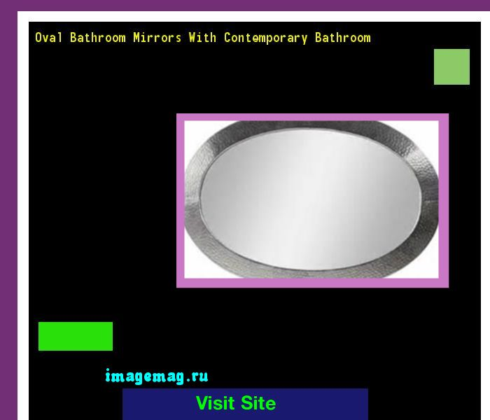 Oval Bathroom Mirrors With Contemporary Bathroom 071609 - The Best Image Search