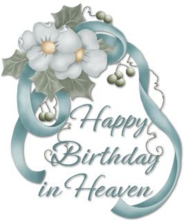 Image result for happy birthday in heaven poem