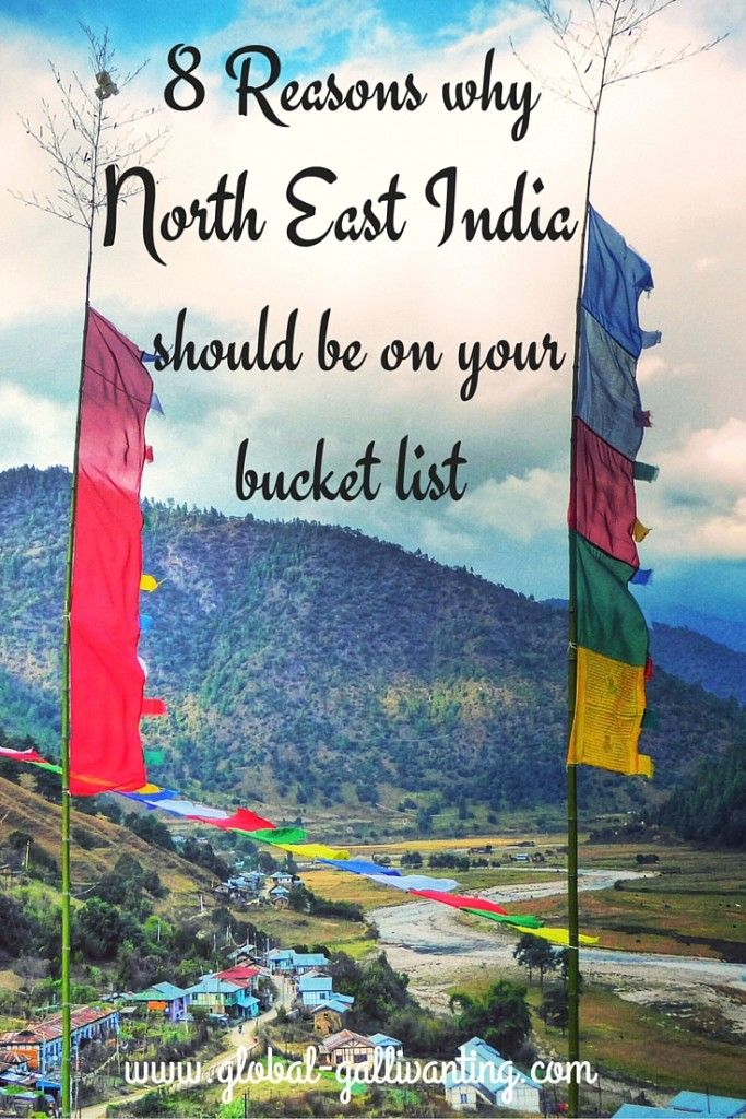 8 Reasons why North East India should be on your bucket list