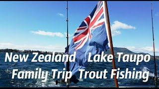 New Zealand. Lake Taupo. Family Trip. Trout Fishing. Новая Зеландия. Рыбалка на форель  New Zealand Lake Taupo Family Trip Trout Fishing The day of fun and adventure on the water. Новая Зеландия Озеро Tаупо. Ловля форели. Новая Зеландия. Озеро Tаупо. Рыбалка на форель https://youtu.b...  http://gonefishinonline.co.nz/new-zealand-lake-taupo-family-trip-trout-fishing-%
