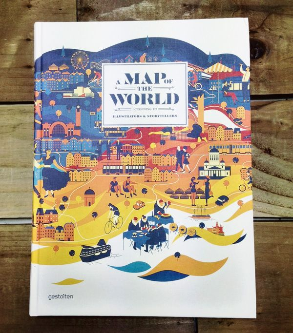 A Map of the World: According to Illustrators and Storytellers