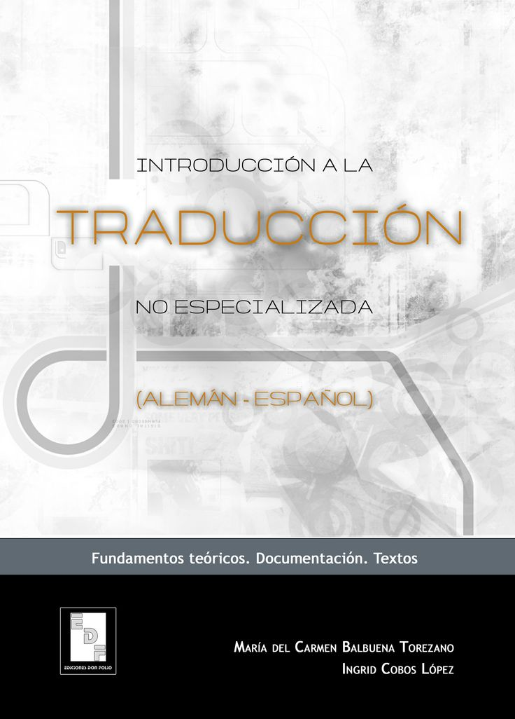 #Editorial. Introducción a la traducción no especializada (alemán-español). Mª del Carmen Balbuena Torezano.