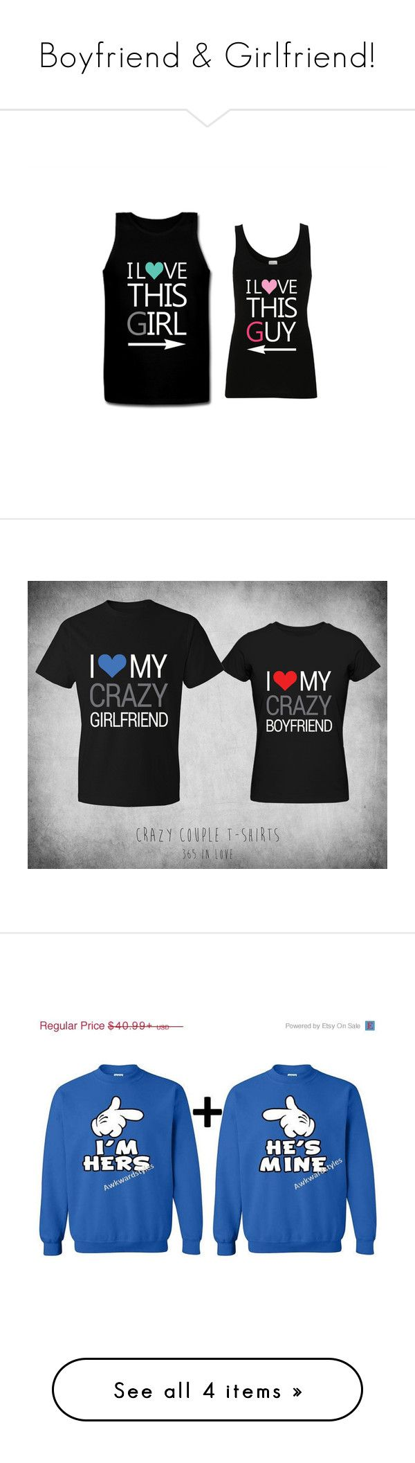 """Boyfriend & Girlfriend!"" by veronica-floyd ❤ liked on Polyvore featuring tops, shirts, tank tops, shirt tops, cotton sleeveless tops, sleeveless tank, cotton tank, cotton shirts, t-shirts and couples"
