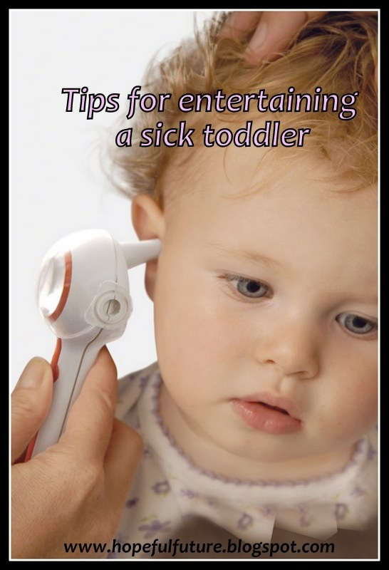 How To Entertain A Sick Toddler
