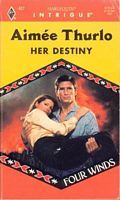 Her Destiny by Aimee Thurlo - FictionDB