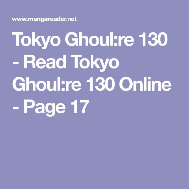 Tokyo Ghoul:re 130 - Read Tokyo Ghoul:re 130 Online - Page 17