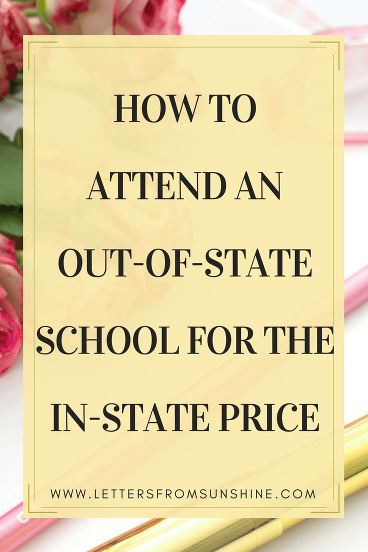Wanting to attend college at an out-of-state school, but deterred by the high tuition costs for out-of-state students? Here are some ways that you can still attend an out-of-state school for the in-state price!   www.lettersfromsunshine.com