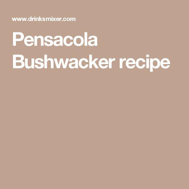 Pensacola Bushwacker recipe